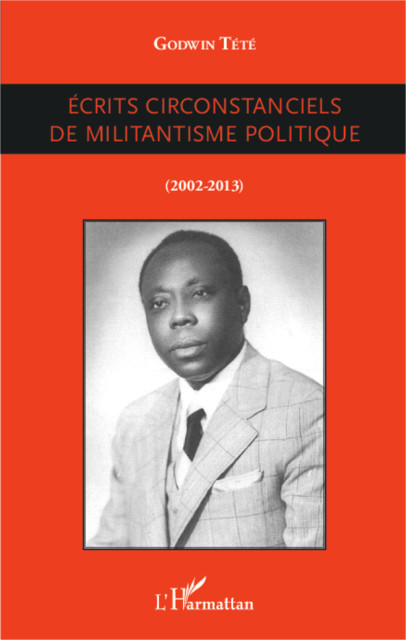 ECRITS CIRCONSTANCIELS DE MILITANTISME POLITIQUE - couverture